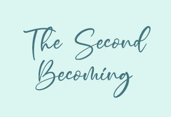 secondbecoming